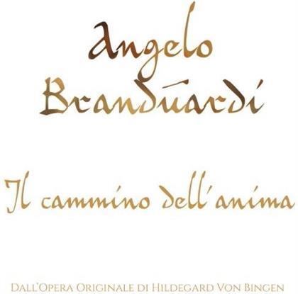 Angelo Branduardi & Hildegard von Bingen (1098-1179) - Il Cammino Dell'anima
