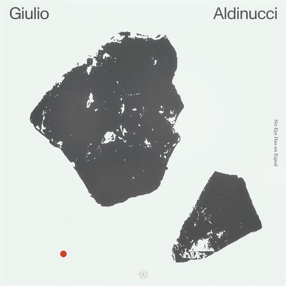 Giulio Aldinucci - No Eye Has An Equal (LP)