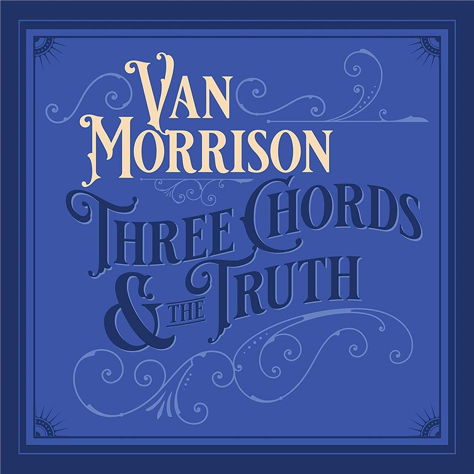 Van Morrison - Three Chords And The Truth
