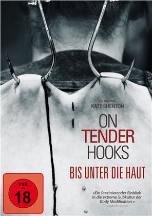 On Tender Hooks - Bis unter die Haut (2013)