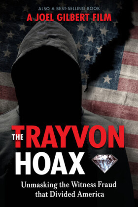 Trayvon Hoax - Unmasking The Witness Fraud That