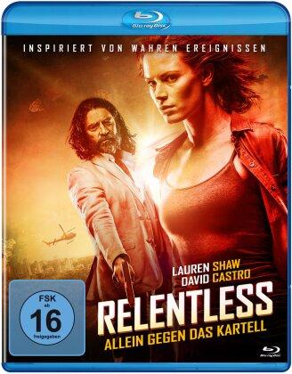 Relentless - Allein gegen das Kartell (2018)