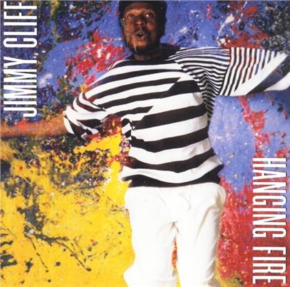 Jimmy Cliff - Hanging Fire (Music On CD, 2019 Reissue)