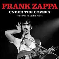 Frank Zappa - Under The Covers