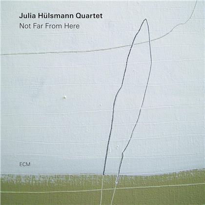 Julia Hülsmann - Not Far From Here