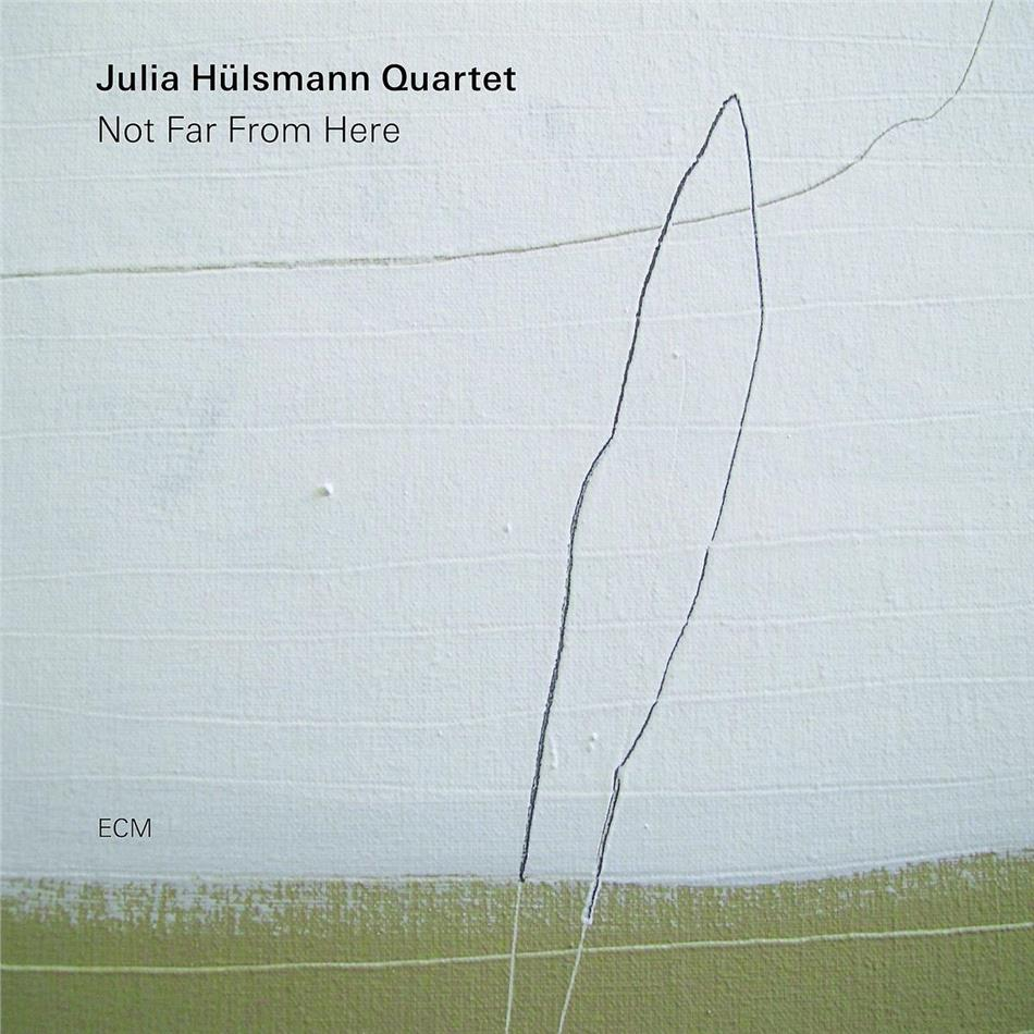 Julia Hülsmann - Not Far From Here