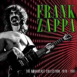Frank Zappa - The Broadcast Collection 1970-81 (4 CDs)