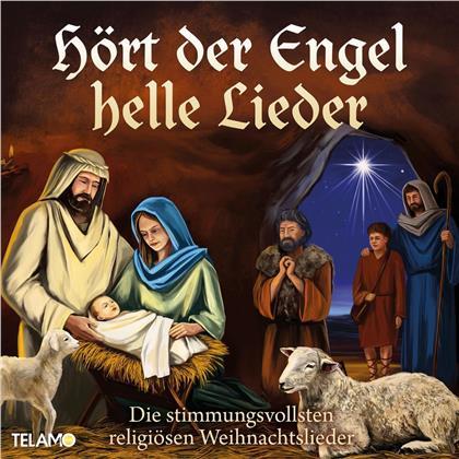 Hört der Engel helle Lieder: Die stimmungsvollsten