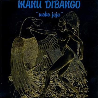 Manu Dibango - Waka Juju (2019 Reissue, LP)