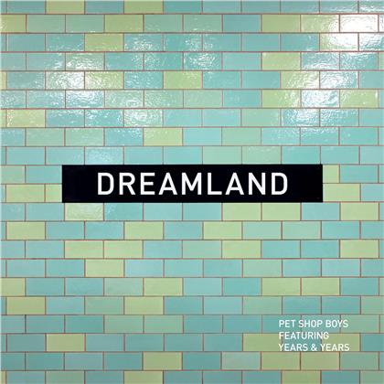 "Pet Shop Boys feat. Years & Years - Dreamland (12"" Maxi)"