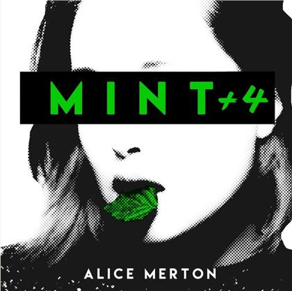 Alice Merton - Mint (+ 4)