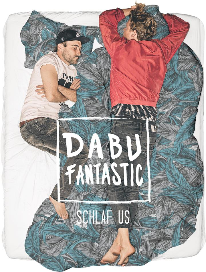 Dabu Fantastic - Schlaf Us