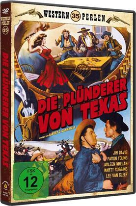 Die Plünderer von Texas (1957) (Western Perlen, s/w, Neuauflage)