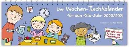 Der Wochen-Tischkalender für das Kita-Jahr 2020/2021