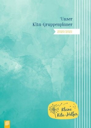 Unser Kita-Gruppenplaner 2020/2021 – Der Kombi-Kalender mit Gruppentagebuch