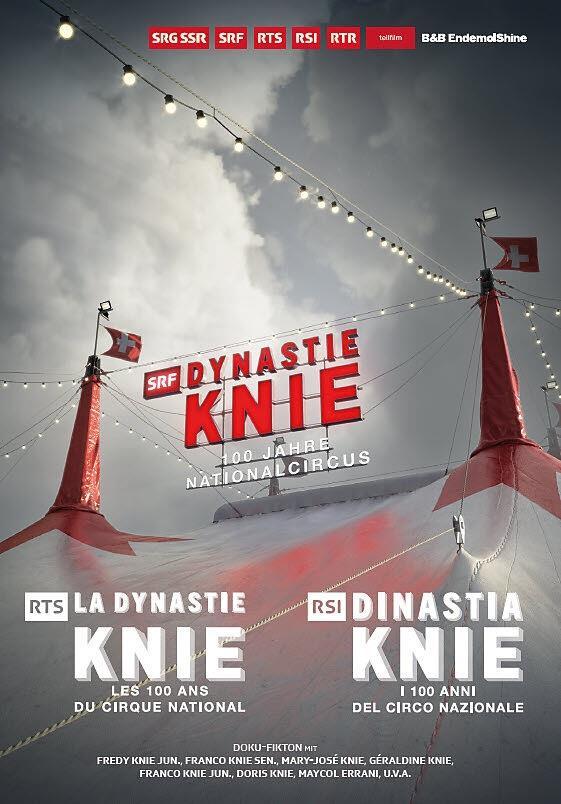 SRF: Dynastie Knie - 100 Jahre Nationalcircus - RTS: La Dynastie Knie - Les 100 ans du Cirque National / RSI: Dinastia Knie - I 100 anni del Circo Nazionale (2019)