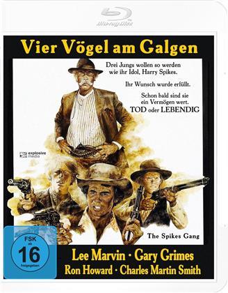 Vier Vögel am Galgen - The Spikes Gang (1974)
