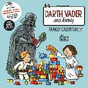 Darth Vader™ and Family - Family Wall Calendar (Includes August 2020–December 2021)