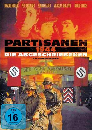 Partisanen 1944 - Die Abgeschriebenen (1974)