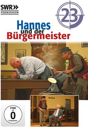 Hannes und der Bürgermeister - Teil 23