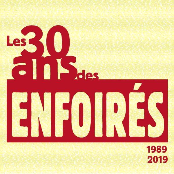Les Enfoirés - Les 30 ans des Enfoirés 1989 2019 (4 CDs)