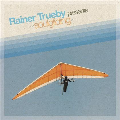 Rainer Trüby - Presents Soulgliding (2 LPs)