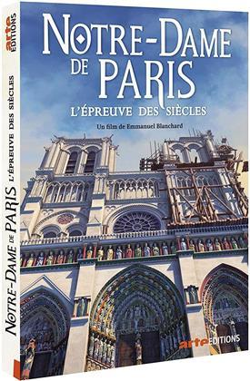 Notre Dame de Paris - L'épreuve des siècles