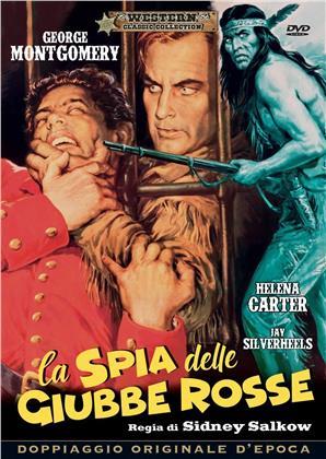 La spia delle giubbe rosse (1952) (Western Classic Collection, Doppiaggio Originale D'epoca)
