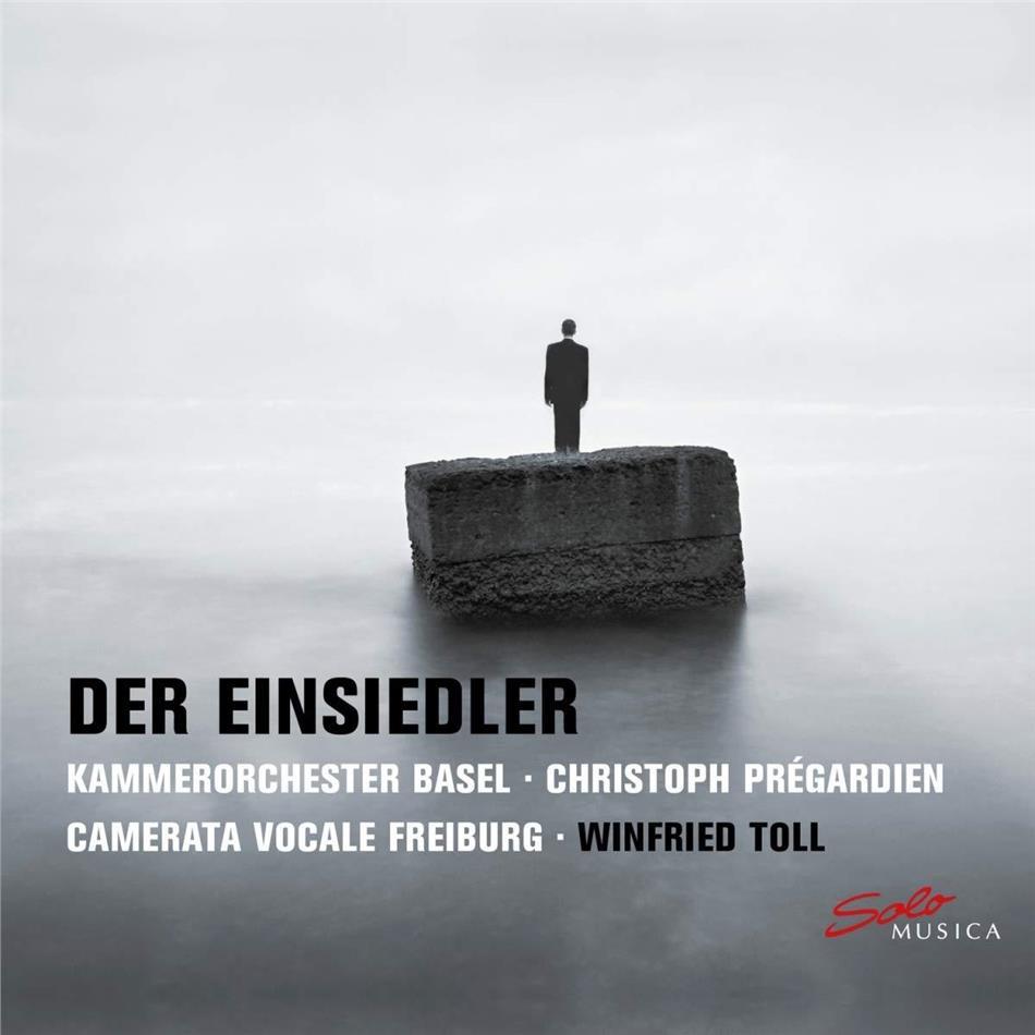 Kammerorchester Basel, Max Reger (1873-1916), Winfried Toll, Christoph Prégardien & Camerata Vocale Freiburg - Der Einsiedler