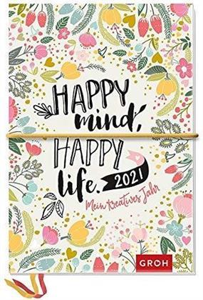 Happy mind Happy life 2021 - Mein kreatives Jahr