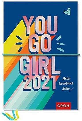 You Go Girl 2021 - Mein kreatives Jahr