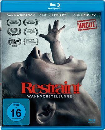 Restraint - Wahnvorstellungen (2017) (Uncut)