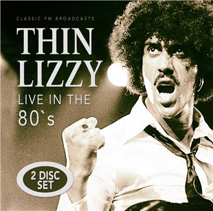 Thin Lizzy - Live In The 80's (2 CDs)