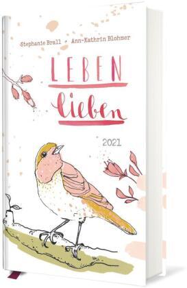 Leben lieben - Taschenkalender 2021
