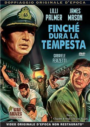 Finché dura la tempesta (War Movies Collection, Doppiaggio Originale D'epoca, s/w)