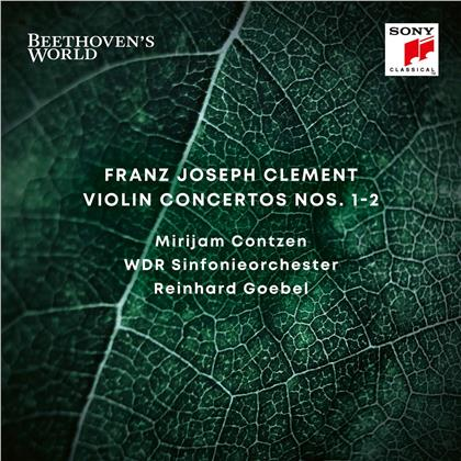 Franz Joesph Clement, Reinhard Goebel, Mirijam Contzen & WDR Sinfonieorchester - Violin Concertos No. 1 & 2