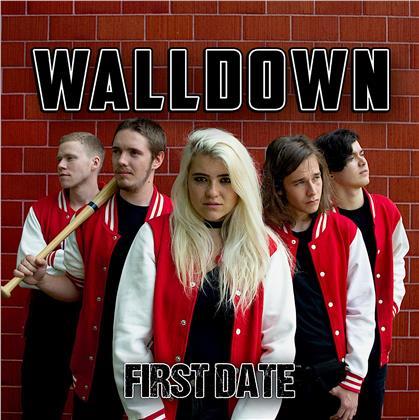 Walldown - First Date