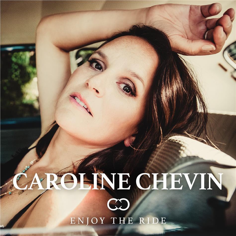 Caroline Chevin - Enjoy The Ride