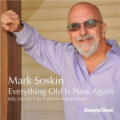Mark Soskin - Everything Old Is New Again