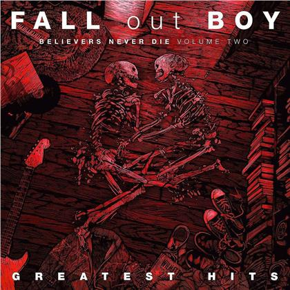 Fall Out Boy - Believers Never Die 2 - Greatest Hits (LP)