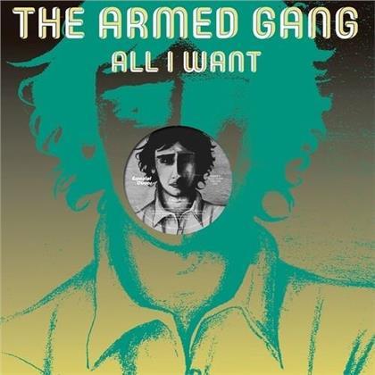 "Armed Gang - All I Want (12"" Maxi)"