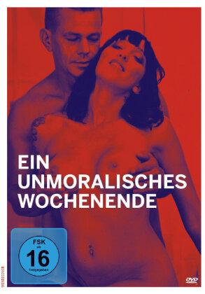 Ein unmoralisches Wochenende (2012) (Neuauflage)