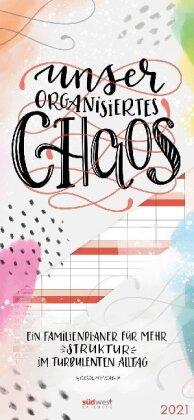 Unser organisiertes Chaos 2021 Wandkalender. Ein Familienplaner für mehr Struktur im turbulenten Alltag