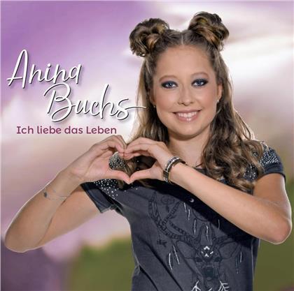 Anina Buchs - Ich liebe das Leben