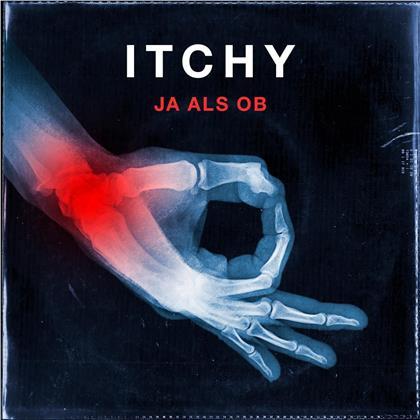 Itchy - Ja Als Ob (Digipack)
