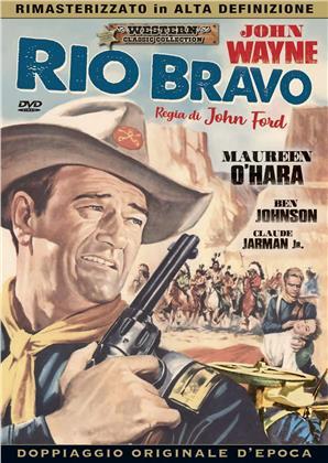 Rio Bravo (1950) (Western Classic Collection, Doppiaggio Originale D'epoca, HD-Remastered, n/b)