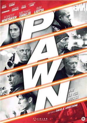 Pawn - Fai la tua mossa (2013)