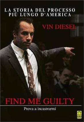 Find me guilty - Prova a incastrarmi (2006) (Riedizione)