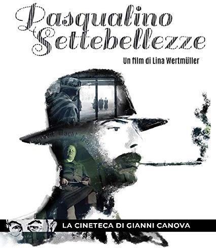 Pasqualino Settebellezze (1975) (La Cineteca di Gianni Cannova, Riedizione)