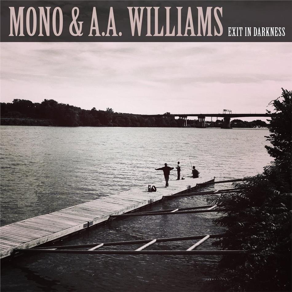 """Mono (Japan) & A.A. Williams - Exit In Darkness (10"""" Maxi)"""